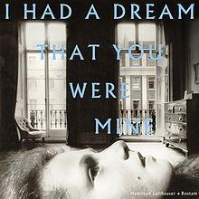 hamilton-leithauser-rostam-i-had-a-dream